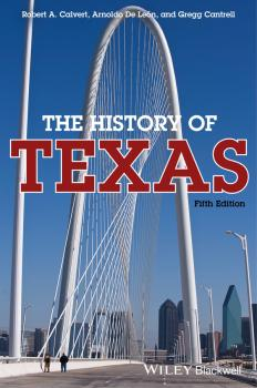 The History of Texas - Gregg  Cantrell