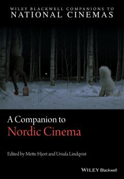 A Companion to Nordic Cinema - Mette  Hjort