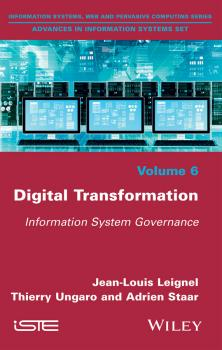 Digital Transformation. Information System Governance - Jean-Louis  Leignel
