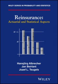 Reinsurance. Actuarial and Statistical Aspects - Jan  Beirlant