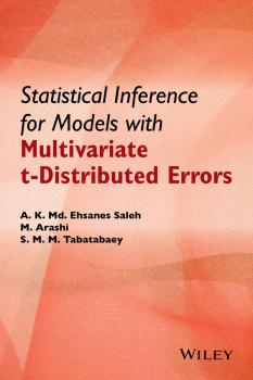 Statistical Inference for Models with Multivariate t-Distributed Errors - Mohammad  Arashi