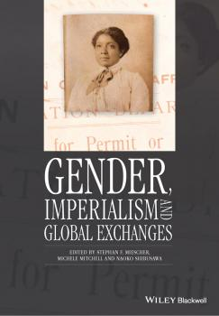 Gender, Imperialism and Global Exchanges - Michele Mitchell