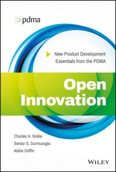 Open Innovation. New Product Development Essentials from the PDMA - Abbie  Griffin