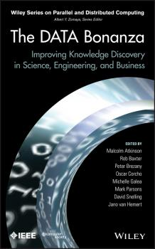 The Data Bonanza. Improving Knowledge Discovery in Science, Engineering, and Business - Malcolm  Atkinson