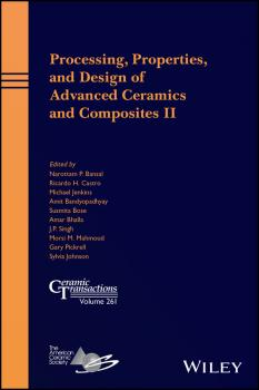 Processing, Properties, and Design of Advanced Ceramics and Composites II - Michael Jenkins
