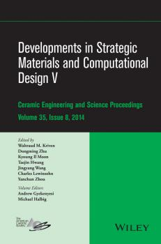 Developments in Strategic Materials and Computational Design V - Dongming Zhu