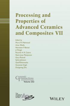 Processing and Properties of Advanced Ceramics and Composites VII - Dongming Zhu