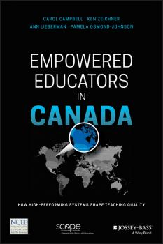 Empowered Educators in Canada. How High-Performing Systems Shape Teaching Quality - Ann  Lieberman