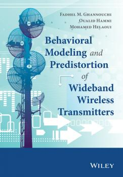 Behavioral Modeling and Predistortion of Wideband Wireless Transmitters - Oualid  Hammi