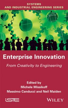 Enterprise Innovation. From Creativity to Engineering - Neil  Maiden