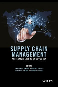 Supply Chain Management for Sustainable Food Networks - Eleftherios  Iakovou