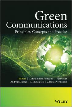 Green Communications. Principles, Concepts and Practice - Konstantinos  Samdanis