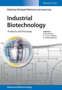 Industrial Biotechnology. Products and Processes - Jens Petter Nielsen