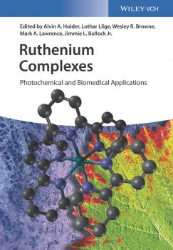 Ruthenium Complexes. Photochemical and Biomedical Applications - Lothar Lilge
