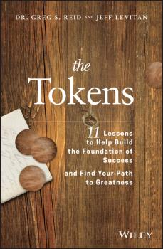 The Tokens. 11 Lessons to Help Build the Foundation of Success and Find Your Path to Greatness - Jeff Levitan