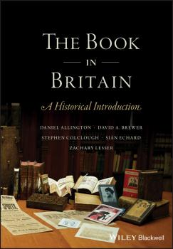 The Book in Britain. A Historical Introduction - Sian  Echard