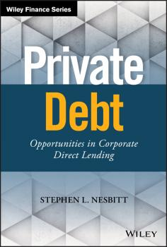 Private Debt. Opportunities in Corporate Direct Lending - Stephen Nesbitt L.