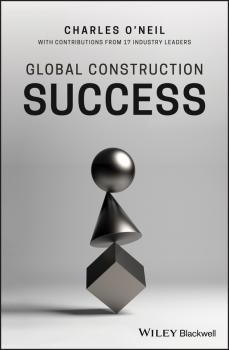 Global Construction Success - Charles  O'Neil