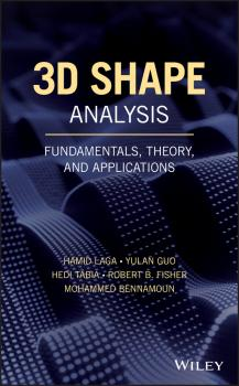 3D Shape Analysis. Fundamentals, Theory, and Applications - Hamid  Laga