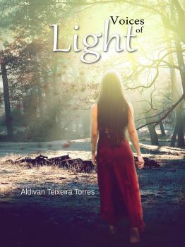 Voices Of Light - Aldivan Teixeira Torres