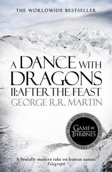 A Dance With Dragons - Джордж Р. Р. Мартин A Song of Ice and Fire