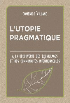 L'utopie Pragmatique - Domenico Villano