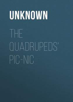 The Quadrupeds' Pic-Nic - Unknown