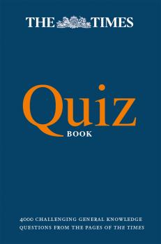 The Times Quiz Book: 4000 challenging general knowledge questions - Olav  Bjortomt