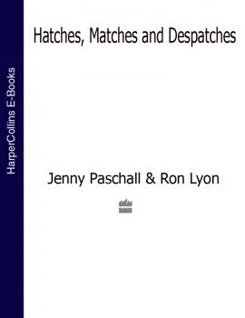 Hatches, Matches and Despatches - Jenny  Paschall