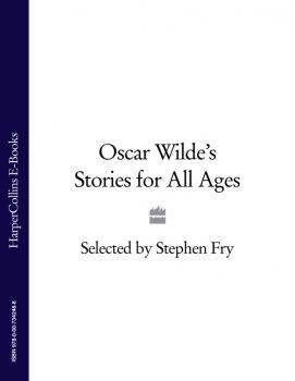 Oscar Wilde's Stories for All Ages - Stephen  Fry