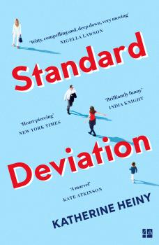 Standard Deviation: 'The best feel-good novel around' Daily Mail - Katherine  Heiny