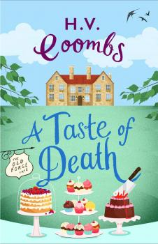A Taste of Death: The gripping new murder mystery that will keep you guessing - H.V.  Coombs