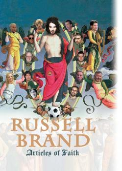 Articles of Faith - Russell  Brand