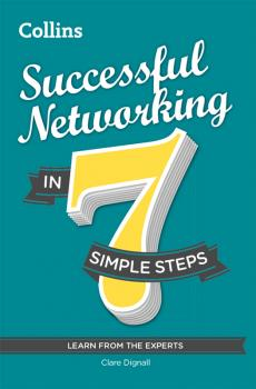 Successful Networking in 7 simple steps - Clare Dignall