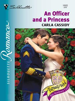 An Officer and a Princess - Carla  Cassidy