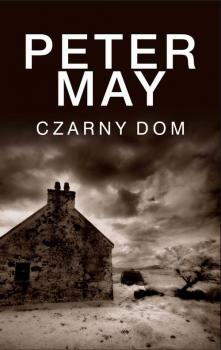 Czarny dom - Peter  May