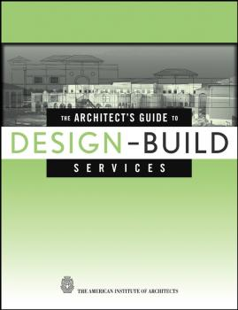 The Architect's Guide to Design-Build Services - The American Institute of Architects
