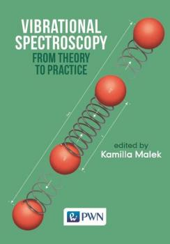 Vibrational Spectroscopy: From Theory to Applications - Отсутствует