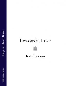 Lessons in Love - Kate Lawson