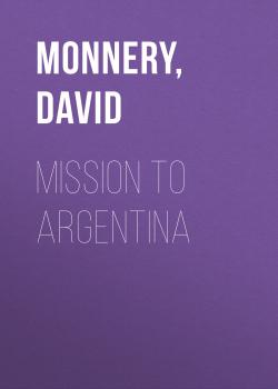 Mission to Argentina - David  Monnery