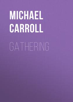 Gathering - Michael  Carroll Quantum Prophecy