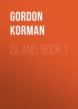 Island, Book 1 - Gordon Korman