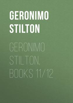 Geronimo Stilton, Books 11/12 - Geronimo  Stilton