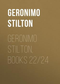 Geronimo Stilton, Books 22/24 - Geronimo  Stilton