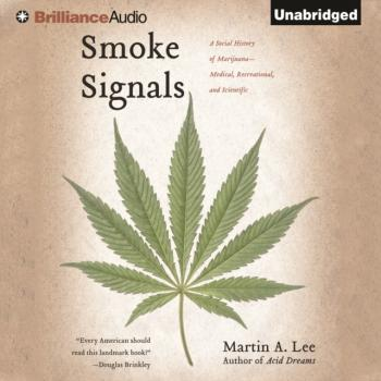 Smoke Signals - Martin A.  Lee