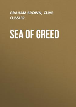 Sea of Greed - Graham  Brown The NUMA Files