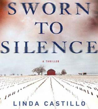 Sworn to Silence - Linda  Castillo Kate Burkholder