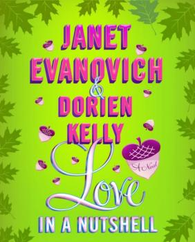 Love in a Nutshell - Janet  Evanovich Culhane Family Series