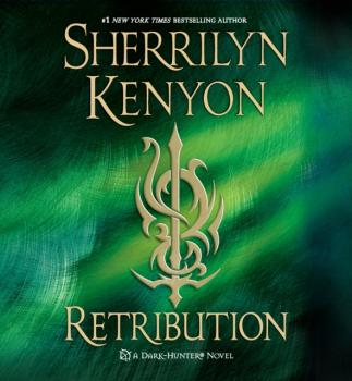 Retribution - Sherrilyn Kenyon Dark-Hunter Novels