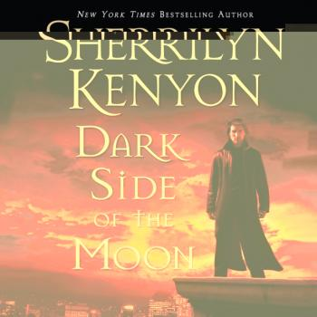 Dark Side of the Moon - Sherrilyn Kenyon Dark-Hunter Novels
